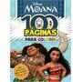 Livro 100 Paginas Para Colorir Disney Moana