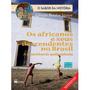Os Africanos E Seus Descendentes No Brasil A Resistência