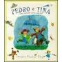 Pedro E Tina Uma Amizade Muito Especial