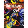 Sneakers Zapatillas, Desportivas, Bambas, Tenis...