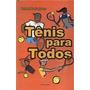 Livro Tênis Para Todos Fernando Fontoura Ulbra