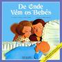 De Onde Vem Os Bebes Andrew C. Andry / Steven Schepp