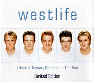 Cd Single Westlife , I Have A Dream / Seasons In The Sun Original
