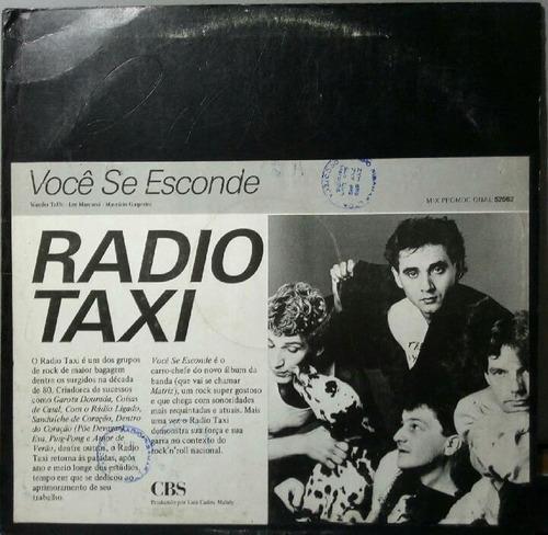 Radio Taxi Voce Se Esconde Lp Vinil Mix Ou Single Cbs 1986 Original