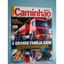 Caminhão & Cia Débora Rodrigues/ ..família Axor/ Volvo Sai
