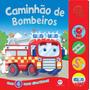 Livro Sonoro Caminhão De Bombeiro 4 Sons Divertidos