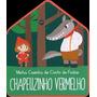 Chapeuzinho Vermelho : Minha Casinha Conto De Fadas Yoyo