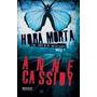 Livro Hora Morta The Murder Notebooks Anne Cassidy