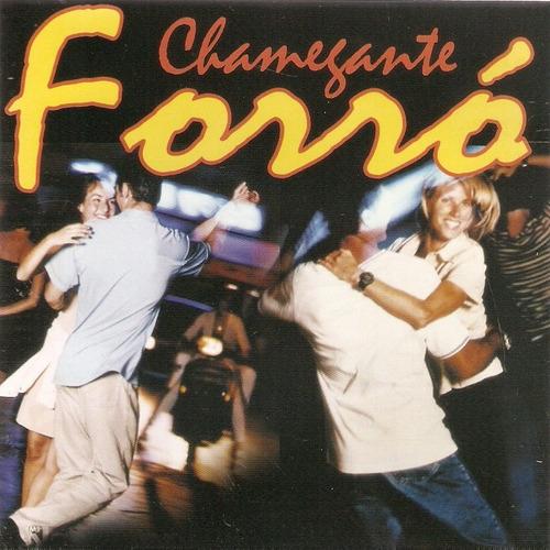 Cd Chamejante Forró - Forró De Ouro Original