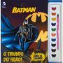 Livro De Colorir Com Guache Batman O Triunfo Do Herói