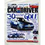 Car And Driver Nº69 Golf Tsi, Corvette, Comparativo Suvs