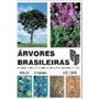 Kit Árvores Brasileiras Vol 1, 2 E 3 Harri Lorenzi