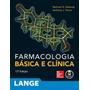 Farmacologia Básica E Clínica (lange) 13ª Edição Mc