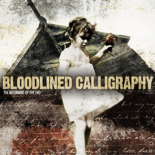 Bloodlined Calligraphy - The Beginning Of The End Cd - 2004 Original