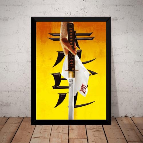 Quadro Decorativo Filme Kill Bill Espada Poster Moldurado Original