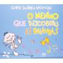 Livro O Menino Que Descobriu As Palavras Editora Ática