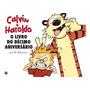 Calvin E Haroldo O Livro Do Décimo Aniversário