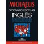 Michaelis Dicionário Escolar Inglês Inglês / Português