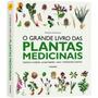 Grande Livro Das Plantas Medicinais, O