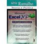 Microsoft Excel Xp: Teoria E Prática Ramalho, José Anto