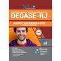Apostila Degase rj 2019 Agente Socioeducativo Completa