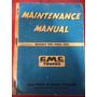 Manual De Manutenção Caminhões Antigos Da Gm De 1955