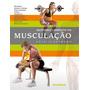 Anatomia Completa Da Musculacao Sportbook