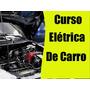 Curso Eletricista De Carro Mais Bônus Envio Grátis