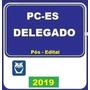 Delegado Civil Espirito Santos 2019