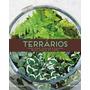 Terrarios Como Criar, Plantar E Manter Belos Jardins Em Vidr