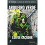 Coleção Oficial De Graphics Novels Dc Edição 93 Arqueiro Ver