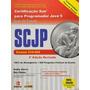 Scjp Certificaçao Sun Para Programador Java 5 2ª Ediçã