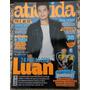 Revista Atrevida Nº 249 Luan Santana Ariana Grande