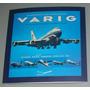 Avião Livro Varig As Aeronaves Da Pioneira