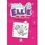 Livro Diario De Aventuras Da Ellie O Show Tem Que Continua