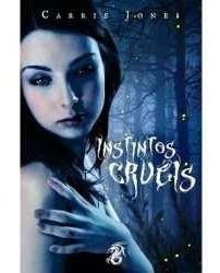 Livro Instintos Cruéis Carrie Jones   Original