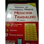 Livro Manual De Segurança, Higiene E Medicina Do Trabalho.