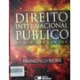 Direito Internacional Público: Curso Elementar 13ª Edição