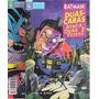 Minissérie Em 2 Edições Batman : Duas Caras Ataca Duas Vezes