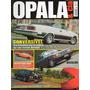 Opala & Cia Nº15 Summer Conversível Diplomata Chevrolet Vega