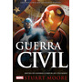 Guerra Civil Marvel Stuart Moore