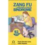 Livro Zang Fu Revelando A Cara Da Síndrome