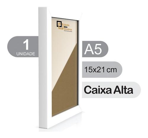 Quadro Moldura A5 15x21 Vidro Poster Certificado Caixa Alta Original