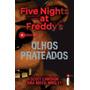 Olhos Prateados Série Five Nights At Freddys