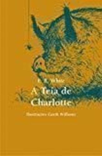 Livro A Teia De Charlotte - E. B. White Original