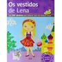 Os Vestidos De Lena Com 300 Adesivos Para Brincar Com Sua