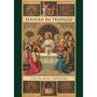 Tesouro Da Tradição/ Guia Da Missa Tridentina Lisa Bergman