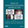 Atlas Of Advanced Shoulder Arthroscopy