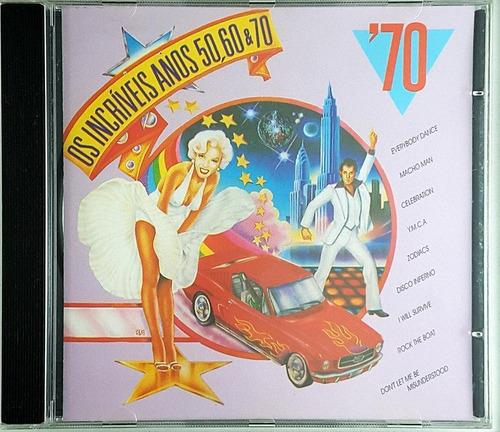 Cd Os Incriveis Anos 50 60 70 - 70 - Hb Original