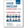 Livro Vade Mecum Legislação: Concursos E Oab 2017